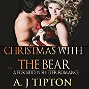 Christmas with the Bear: Bear Shifter Games, Book 4 | AJ Tipton