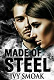 Made of Steel: A Romantic Suspense by  Ivy Smoak in stock, buy online here