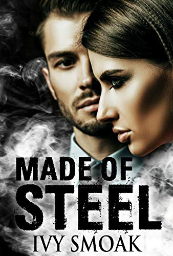 Made of Steel by [Smoak, Ivy]