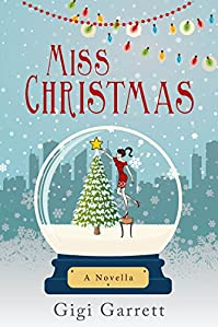 Miss Christmas by Gigi Garrett ebook deal