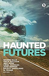 Haunted Futures: Tomorrow is Coming