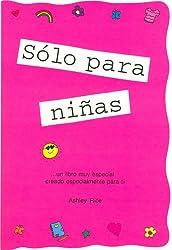 ¡Sólo para niñas! (Spanish