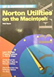Up and Running with Norton Utilities on the Macintosh, Peter Dyson, 0895888238