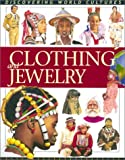 img - for Clothing and Jewelry (Discovering World Cultures) by Fiona MacDonald (2001-04-01) book / textbook / text book