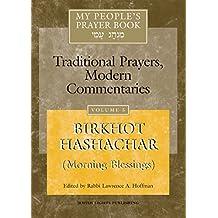 My People's Prayer Book Vol 5: Birkhot Hashachar(Morning Blessings)