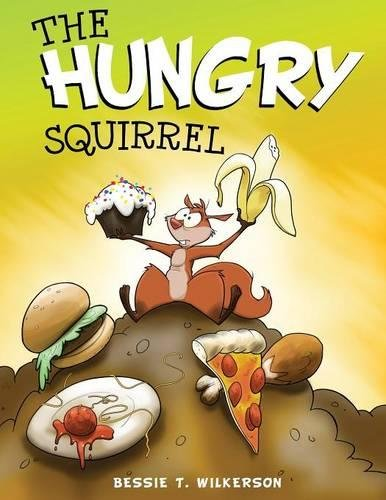 The Hungry Squirrel (Hungry Squirrel)