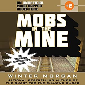Mobs in the Mine Audiobook