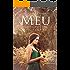 MEU: Um conto da Série Segredos