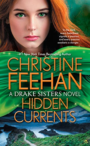 Hidden Currents (Sea Haven: Drake Sisters Book ()
