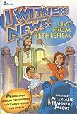 I Witness News: Live from Bethlehem, Hanneke Jacobs, 0834172828