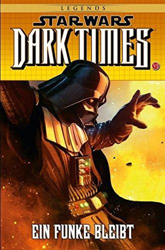 Star Wars Comics: Bd. 85: Dark Times - Ein Funke bleibt Taschenbuch – 20. April 2015 Randy Stradley Douglas Wheatley Panini 3957982324