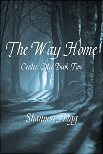 The Way Home: Center City: Book Two (The Center City Series 2)