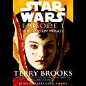 Star Wars Episode 1: The Phantom Menace Hörbuch von Terry Brooks Gesprochen von: Alexander Adams