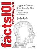 Studyguide for Critical Care Nursing, Cram101 Textbook Reviews, 147848800X