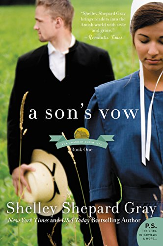A Son's Vow: The Charmed Amish Life, Book One by [Gray, Shelley Shepard]