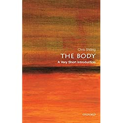 The Body: A Very Short Introduction (Very Short Introductions)