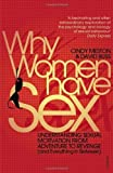 """Why Women Have Sex - Understanding Sexual Motivation from Adventure to Revenge (and Everything in Between) by Meston, Cindy, Buss, David (2010) Paperback"" av Cindy, Buss, David Meston"