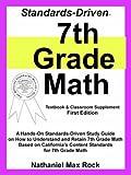 Standards-Driven 7th Grade Math (Textboo, Nathaniel Rock, 1599800071