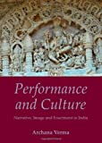 Performance and Culture, Archana Verma, 1443827355