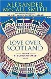 Love Over Scotland: 44 Scotland Street Series
