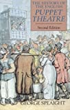 img - for The History of the English Puppet Theatre, Second Edition book / textbook / text book