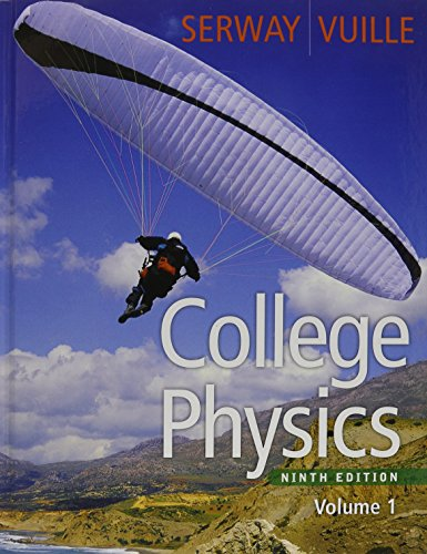 Bundle: College Physics, Volume 1, 9th + Enhanced WebAssign with eBook LOE Printed Access Card for One-Term Math and Sci