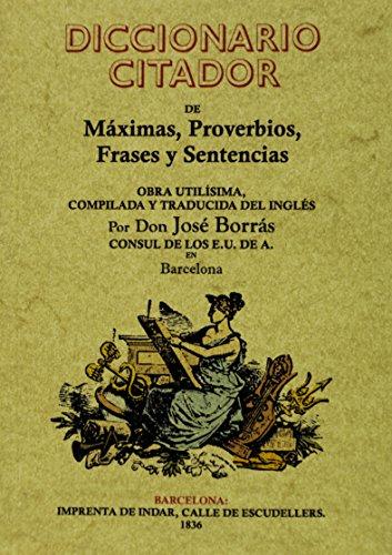 Descargar Libro Diccionario Citador De Máximas, Proverbios, Frases Y Sentencias David Evans Macdonnel