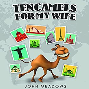 Ten Camels for My Wife Audiobook