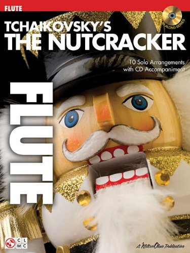 Tchaikovsky's The Nutcracker: Flute [Paperback] [2007] (Author) Peter Ilyich Tchaikovsky