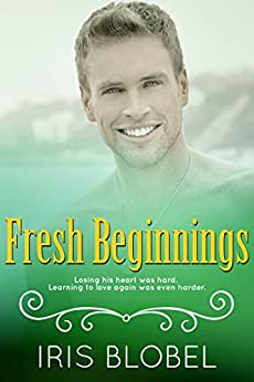Fresh Beginnings by [Blobel, Iris]