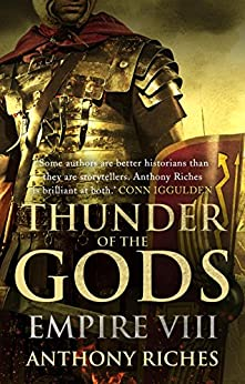 Thunder of the Gods: Empire VIII (Empire Series Book 8) by [Riches, Anthony]