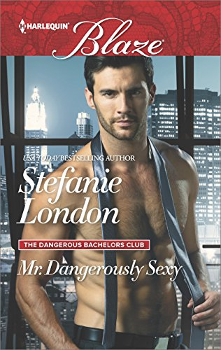 Mr Dangerously Sexy by Stefanie London