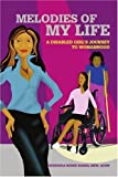 Melodies of My Life: A Disabled Girl's Journey to Womanhood