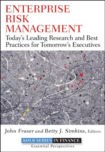 Download Enterprise Risk Management: Today's Leading Research and Best Practices for Tomorrow's Executives ebook