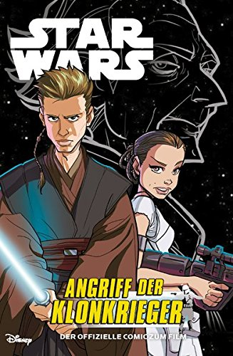 Star Wars: Episode II - Angriff der Klonkrieger: Die Junior Graphic Novel Taschenbuch – 22. Mai 2017 Alessandro Ferrari Andrea Parisi Igor Chimisso Matteo Piana