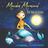 Maiden Mermaid - The Tale of Sirena