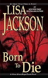 Born To Die (A Selena Alvarez/Regan Pescoli Novel Book 3)