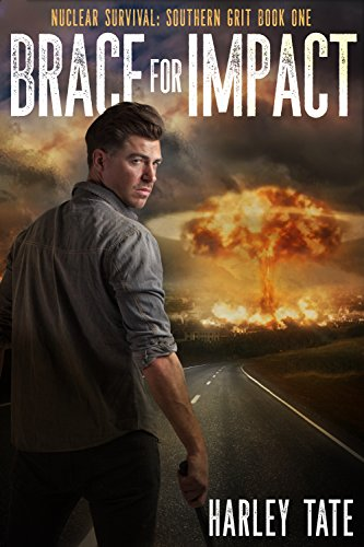 Brace for Impact (Nuclear Survival: Southern Grit Book 1) by [Tate, Harley]