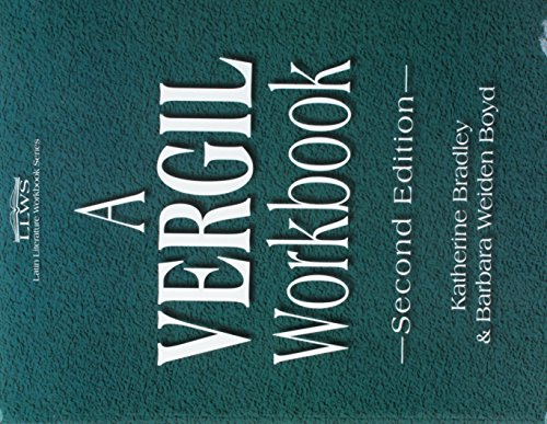 Vergil Workbook (Latin Literature Workbook) (English and Latin Edition)
