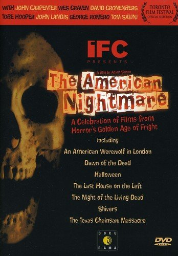 The American Nightmare   A Celebration Of Films From Hollywoods Golden Age Of Fright