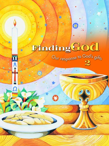 Grade 2: Parish Edition: Our Response to God's Gifts (Finding God 2005, 2007)