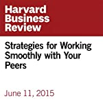 Strategies for Working Smoothly with Your Peers | Rebecca Newton