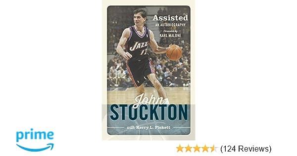 a4f46c7e31f Amazon.com: Assisted: The Autobiography of John Stockton (9781609079253):  John Stockton, Kerry L. Pickett: Books