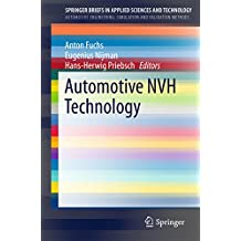 Automotive NVH Technology (SpringerBriefs in Applied Sciences and Technology)