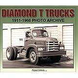 Diamond T Trucks 1911-1966 Photo Archive