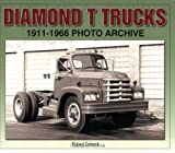 Diamond T Trucks, 1911-1966, Robert Gabrick, 1583882049