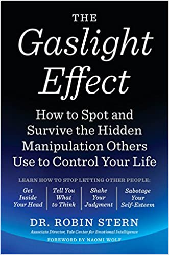 Amazon com: The Gaslight Effect: How to Spot and Survive the Hidden