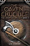 The Oaken Crucible (The Zhertva Trilogy Book 1)