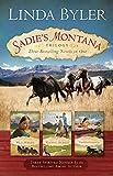 Sadie's Montana Trilogy: Three Bestselling Novels