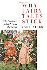 Amazon why fairy tales stick the evolution and relevance of a amazon why fairy tales stick the evolution and relevance of a genre 9780415977814 jack zipes books fandeluxe Choice Image